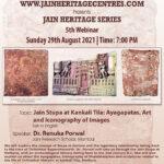 Webinar on Jain Stupa at Kankali Tila: Ayagapatas, Art and Iconography of Images