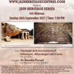 Webinar on Heritage and Inscriptions of Udayagiri - Khandagiri Jain Caves